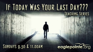 EPC - If Today Was Your Last Day - Graphic