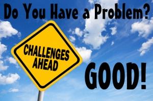 Good Problems